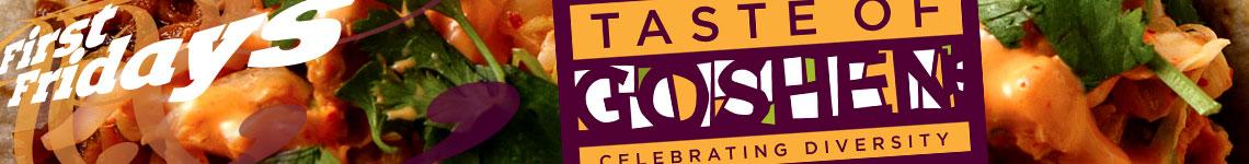 Taste of Goshen • May First Fridays • Goshen, Indiana