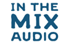 In the Mix Audio