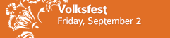 September First Fridays • Volksfest • Goshen, Indiana