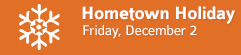 December First Fridays • Hometown Holiday • Goshen, Indiana