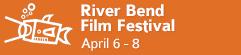 River Bend Film Festival • Goshen, Indiana