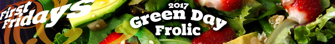 May First Fridays • Green Day Frolic