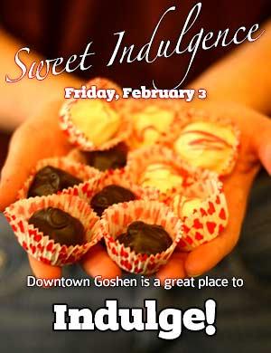 Sweet Indulgence • February First Fridays • Goshen, Indiana