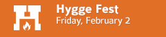 Hygge Fest • February First Fridays • Goshen, Indiana