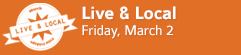 Live & Local • March First Fridays • Goshen, Indiana